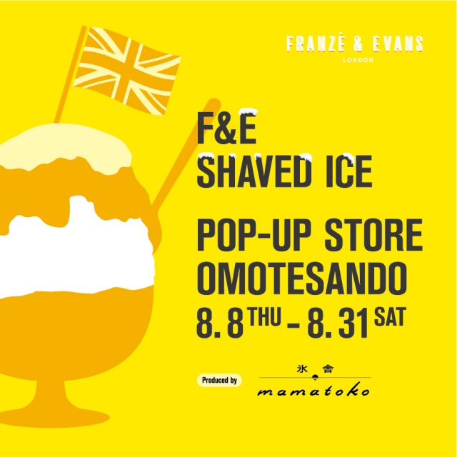 FRANZE & EVANS LONDON SHAVED ICE POP-UP STORE