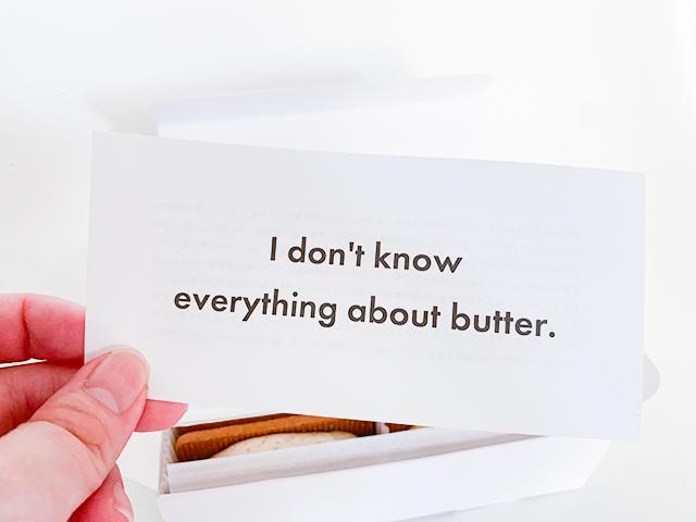 「I don't know everything about butter.(私はバターについてすべてを知っているわけではありません)」と書かれています